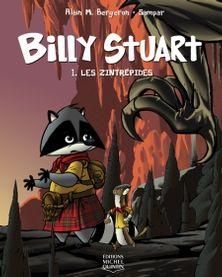 Série Billy Stuart  Billy Stuart rêve de devenir comme son grand-père, un téméraire aventurier. Quand le jeune raton laveur apprend que ce dernier a découvert un moyen de voyager dans le temps, il se lance sur ses traces. Ce que Billy ignore, c'est qu'une fois la voie de passage franchie, il n'y a plus moyen de revenir en arrière. Jeux, blagues et énigmes agrémentent les titres de cette collection du célèbre duo Bergeron-Sampar.