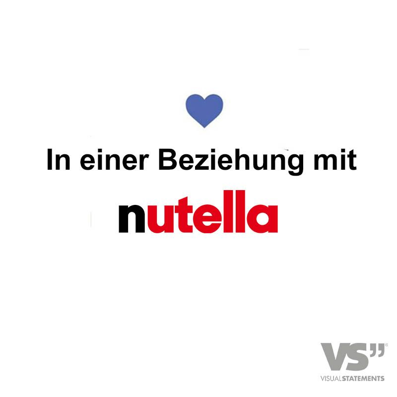 In Einer Beziehung Mit Nutella Visual Statements Visual Statements Statements The Words