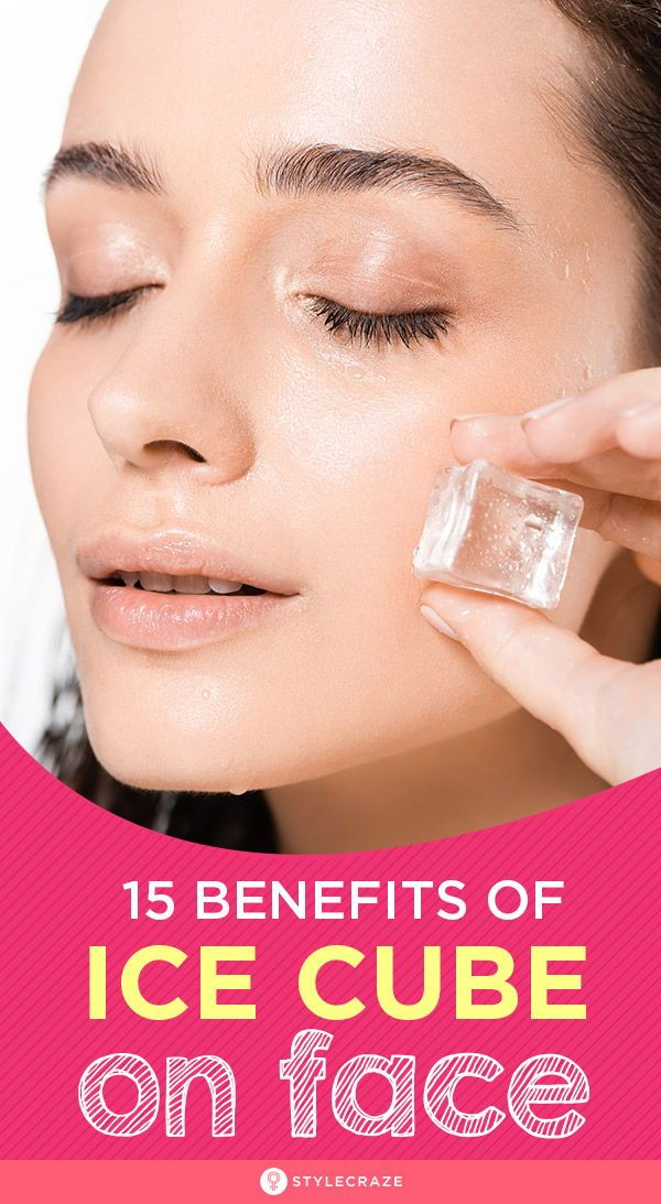 Ice Cube On Face: 15 Beauty Benefits