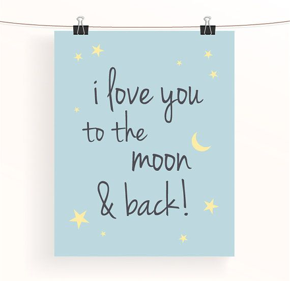 I Love You To The Moon And Back Wall Art i love you to the moon & back! - duck egg blue nursery print