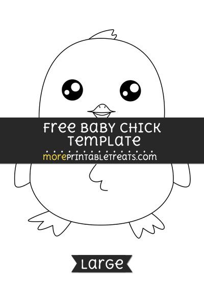 Free Baby Chick Template - Large | Easter Printables | Pinterest ...