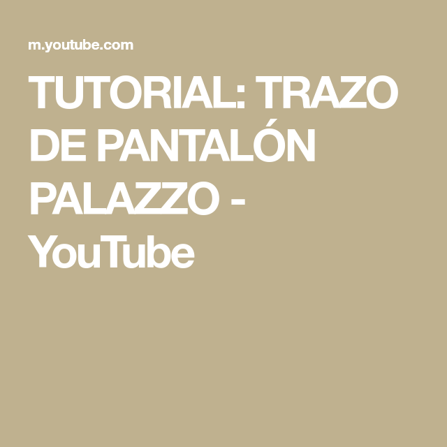 Photo of TUTORIAL: TRAZO DE PANTALÓN PALAZZO