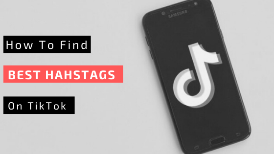 How To Find Use Hashtags For Becoming Famous On Tiktok Trending Hashtags Find Instagram Creative Video