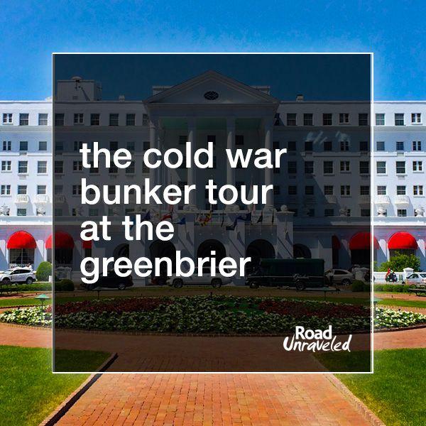 Hidden In Plain Sight The Greenbrier Bunker Tour Greenbrier Bunker Greenbrier Resort West Virginia History