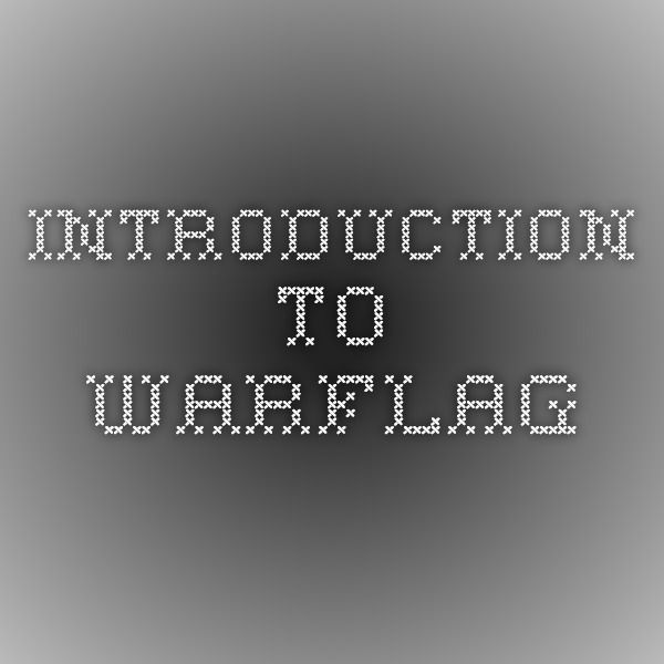 Introduction to Warflag