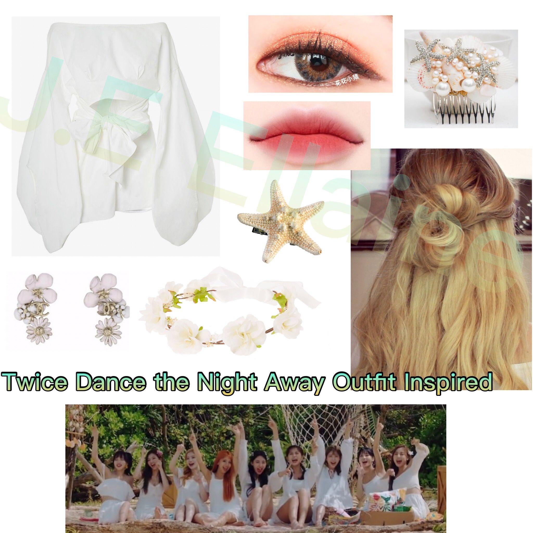 Summer Kpop Twice Fashion Dance The Night Away Kpop Outfits