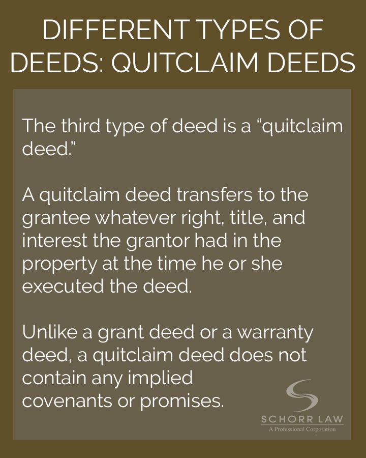 Different Types Of Deed Quitclaim Deeds  Schorr Law Blog Posts