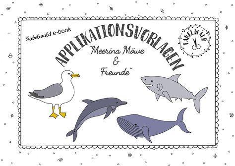 APPLIKATIONSVORLAGEN: Möwe, Hai, Wal und Delfin PDF-Dokument mit ...