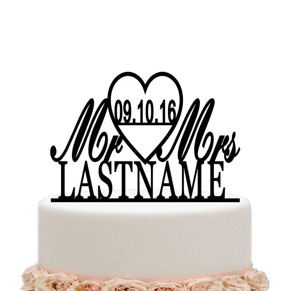 Wedding Cake Topper Mr Mrs Personalized Custom Decoration Name Anniversary Home Garden Wedd Diy Wedding Cake Mr And Mrs Wedding Wedding Cake Fresh Flowers