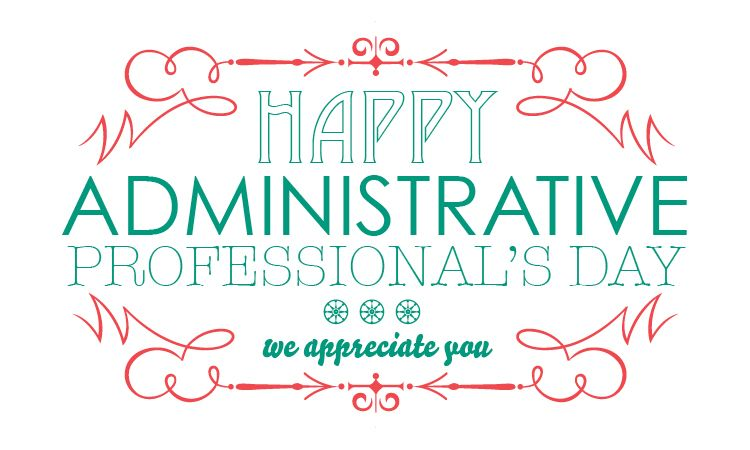Happy Administrative Professionals Day! | Staff Council