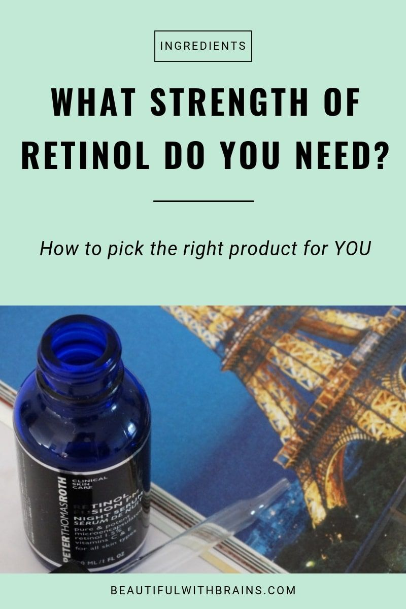Which Strength Of Retinol Do You Really Need Skin Care Wrinkles Anti Wrinkle Skin Care Peter Thomas Roth