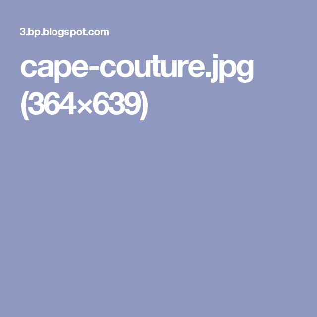 cape-couture.jpg (364×639)
