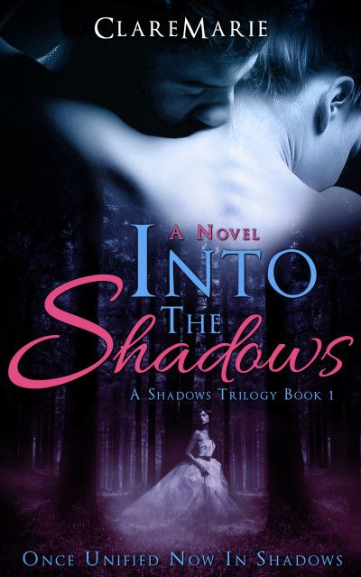 Exclusive Claim A Free Copy Of Into The Shadows Three Chapter