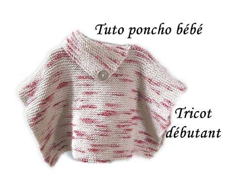 les tutos de fadinou tuto poncho bebe tricot special debutante pinteres. Black Bedroom Furniture Sets. Home Design Ideas
