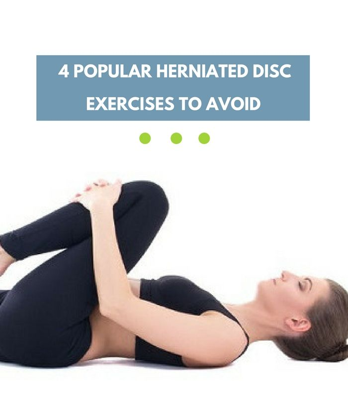 4 Popular Herniated Disc Exercises To Avoid Latest Articles