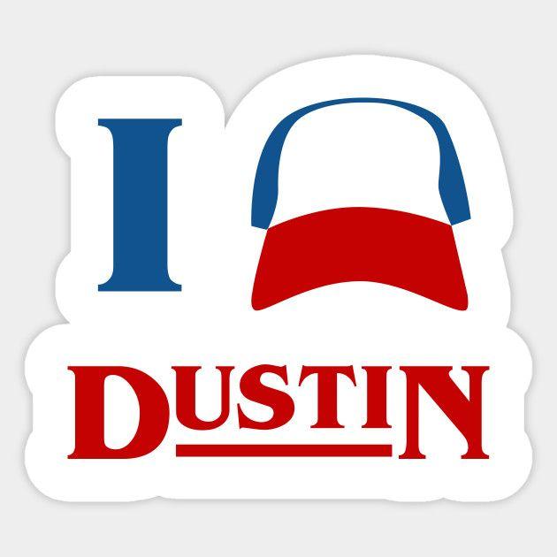 I love dustin stranger things inspired sticker