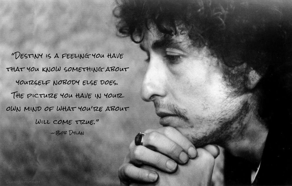 bob+dylan+quotes Skinny Pins Words and Images that