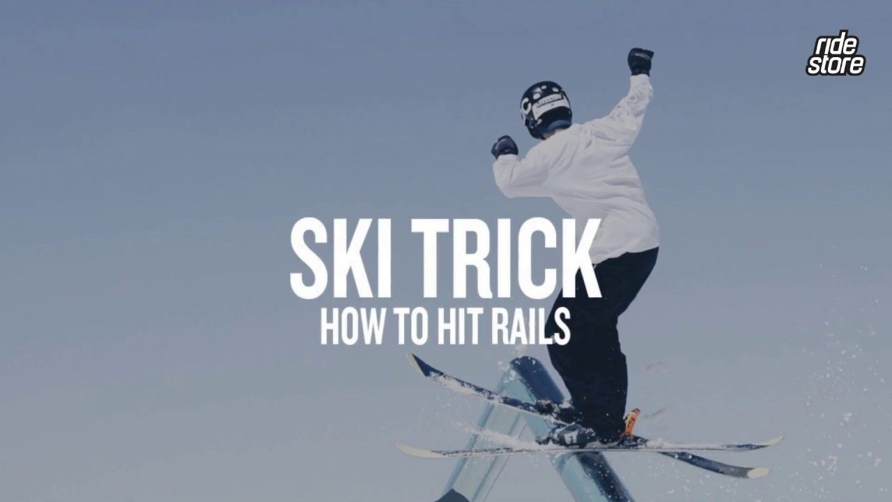 How To Hit Boxes And Rails On Skis Ridestore Magazine