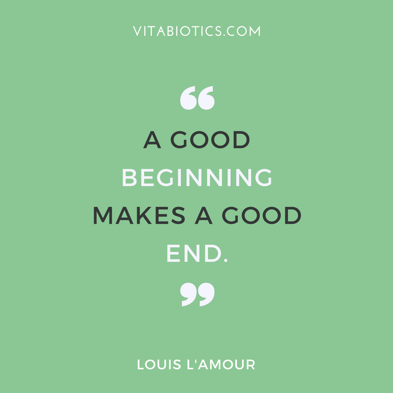 a good beginning make always a good ending