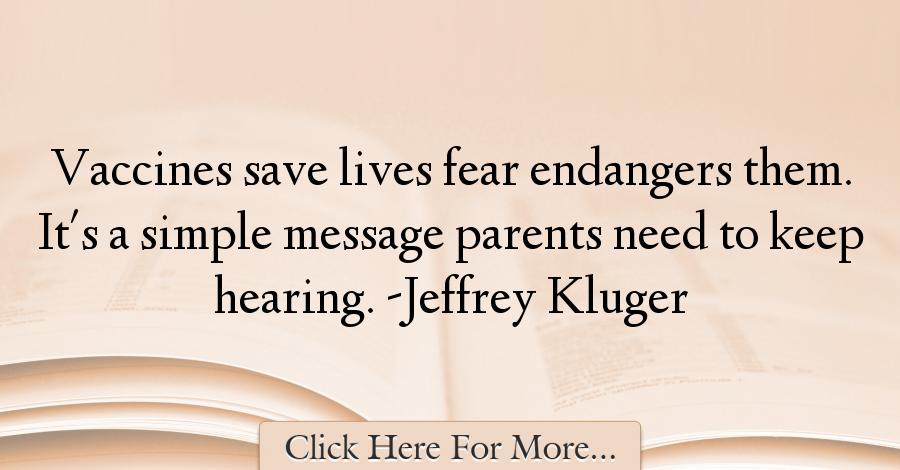 Jeffrey Kluger Quotes About Fear - 22427