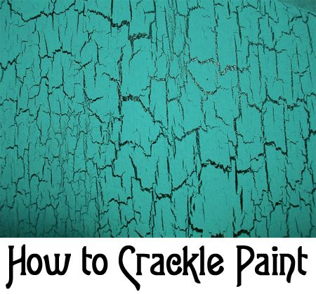 how to make a crackle paint finish