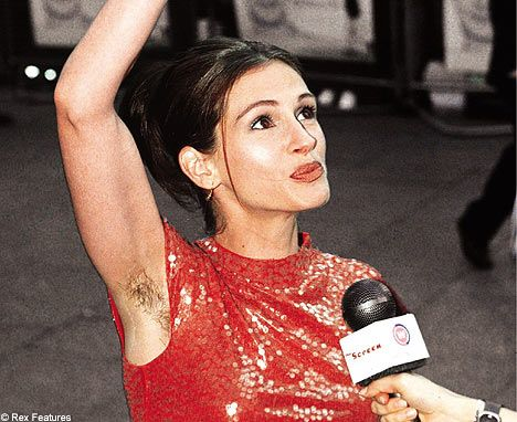Even Julia Roberts Has Hairy Pits I Knew I Loved Her With