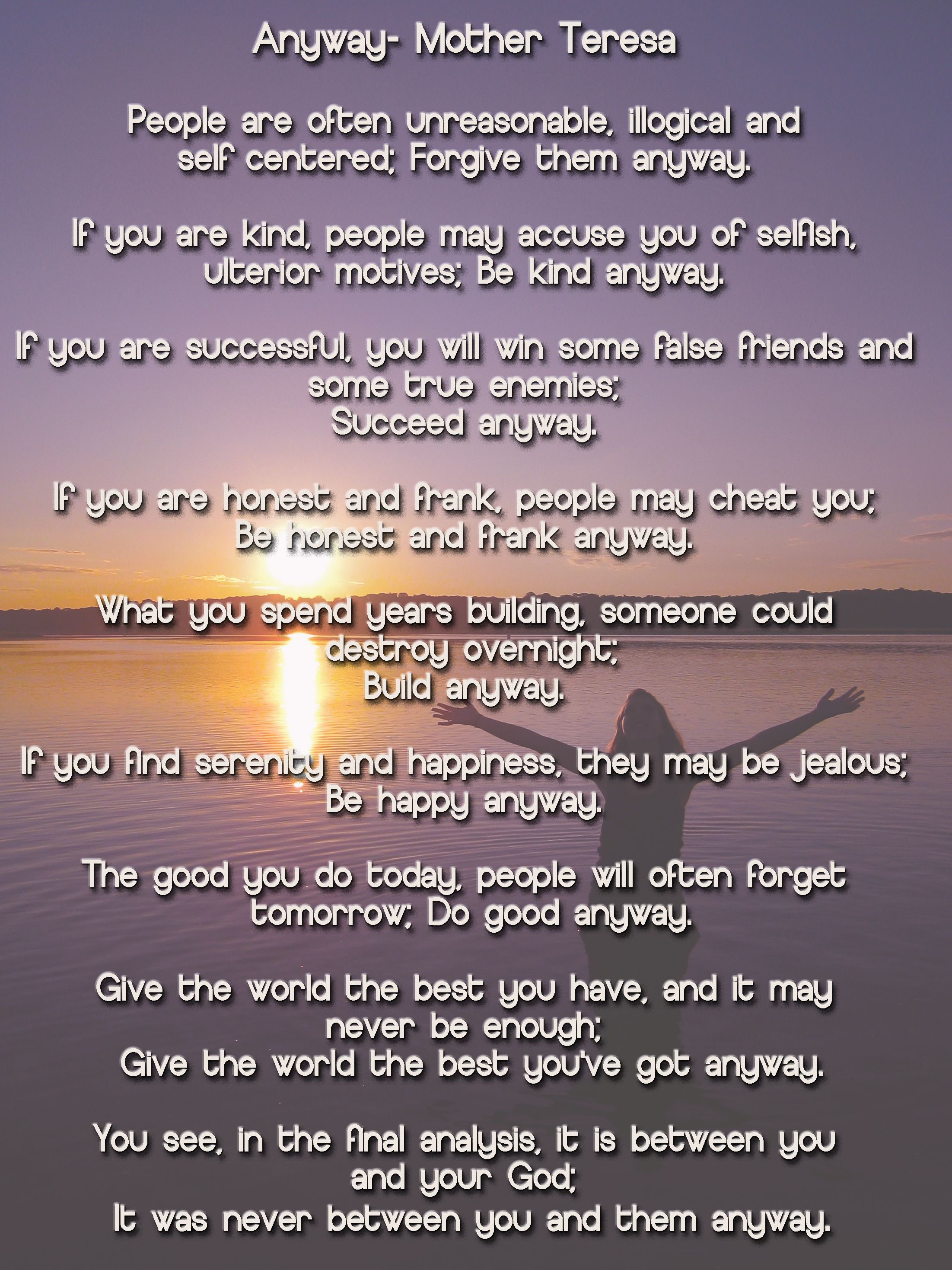 Anyway- a poem by Mother Teresa Love this! | Quote | Poems ...