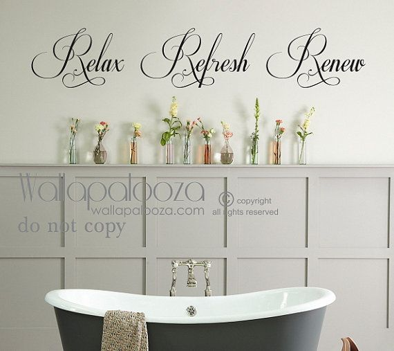 Ordinaire Bathroom Wall Decal Relax Refresh Renew By WallapaloozaDecals, $22.00