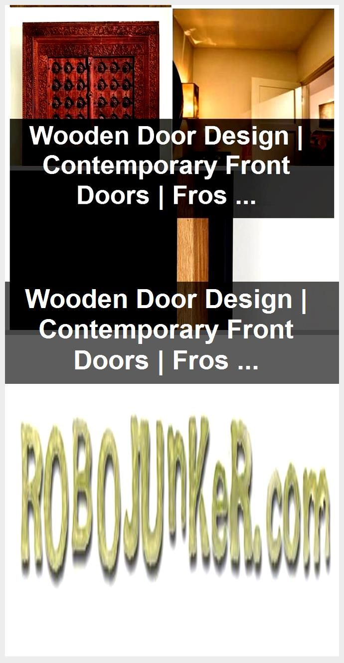 Photo of Wooden Door Design | Contemporary Front Doors | Frosted French Interior Doors,  #Contemporary…