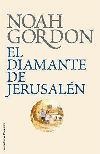El diamante de Jerusalén (BIBLIOTECA NOAH GORDON) de