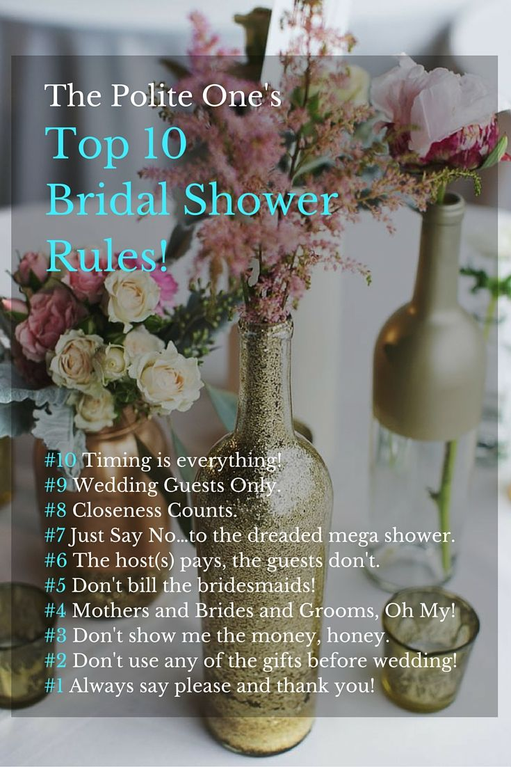 The Polite Ones Top 10 Bridal Shower Rules Everything You Need To Know About Etiquette Written By Experts