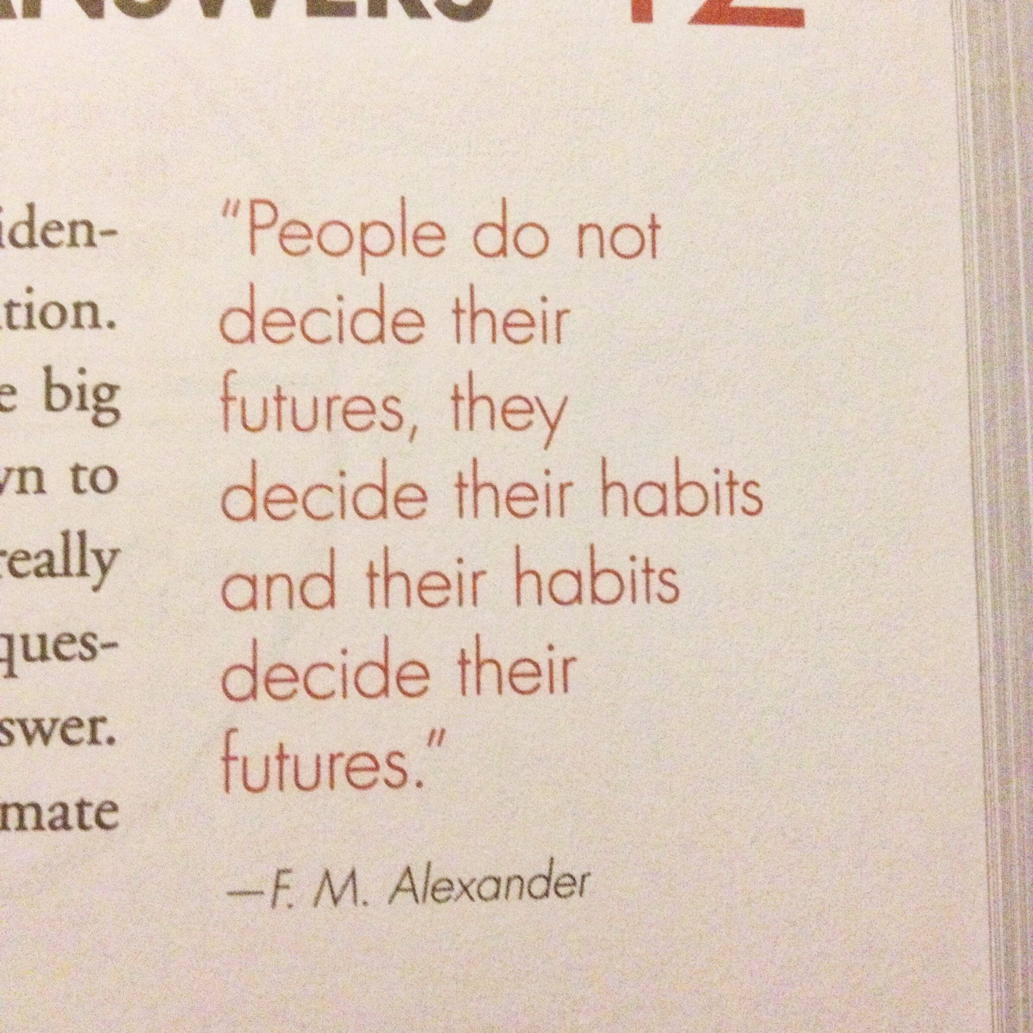 Futures Quotes People Do Not Decide Their Futures They Decide Their Habits And