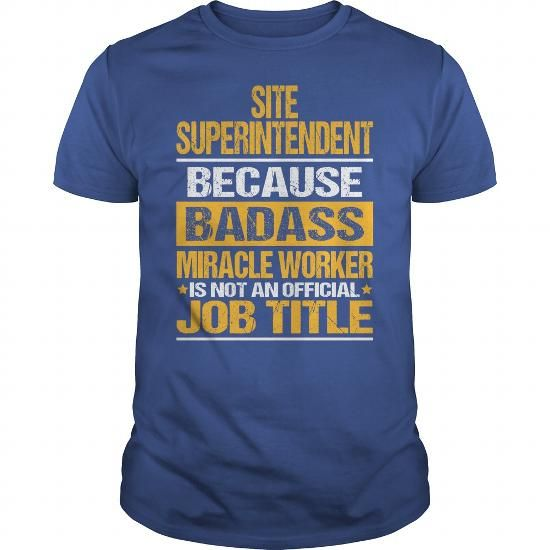 Awesome Tee For Site Superintendent T Shirts, Hoodie Sweatshirts