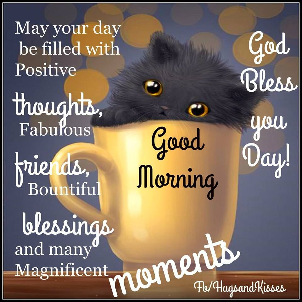 May Your Day Be Filled With Positive Thoughts Fabulous