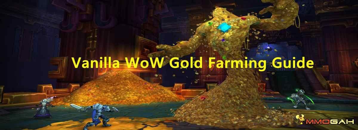 Vanilla WoW Gold Farming Guide Gold farming, Farming