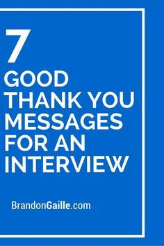 Good Thank You Messages For An Interview  Messages And Hiring