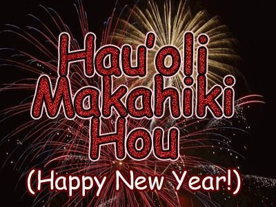 how to say happy new year in hawaiian if you are going to be in hawaii over the new year holiday you may want to learn this phrase hauoli makahiki hou