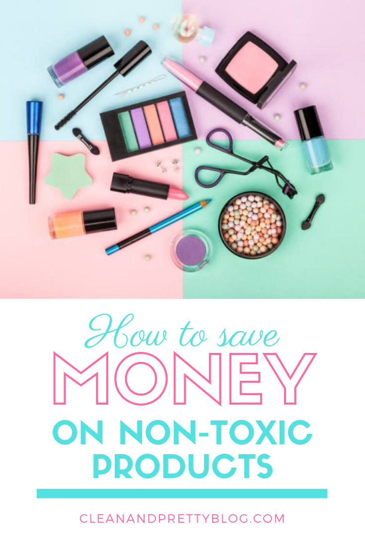 How to save money on safer products CLEAN AND PRETTY in