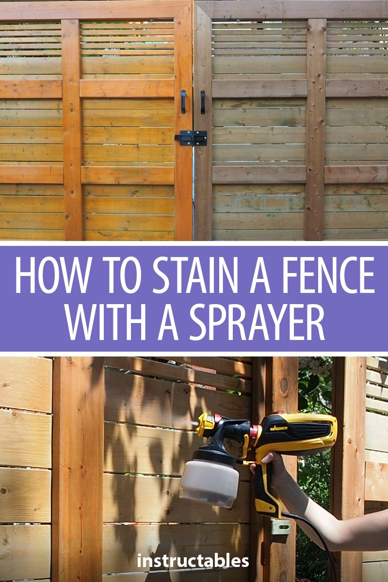 How To Stain A Fence With A Sprayer Fence Home Repair Woodworking Projects Diy