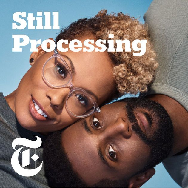 Still Processing by The New York Times on Apple Podcasts