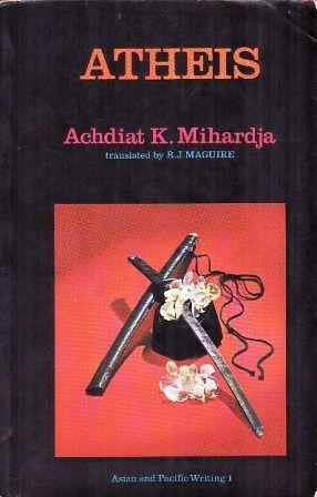 Buku novel Atheis karya Achdiat Karta Mihardja terbitan tahun 1949