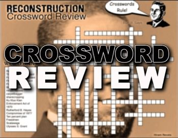 Reconstruction Crossword Puzzle Review | History lesson ...