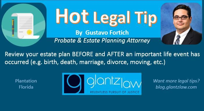 Hot Legal Tip By By Gustavo Fortich Probate Estate Planning