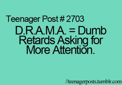 Quotes about teen drama