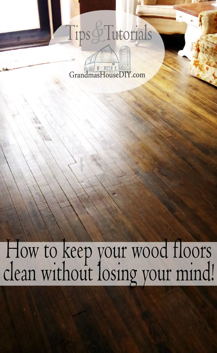 How To Clean Hardwood Floors Without Losing My Mind! My Tips U0026 Tricks! | Clean  Hardwood Floors, Essentials And Helpful Hints