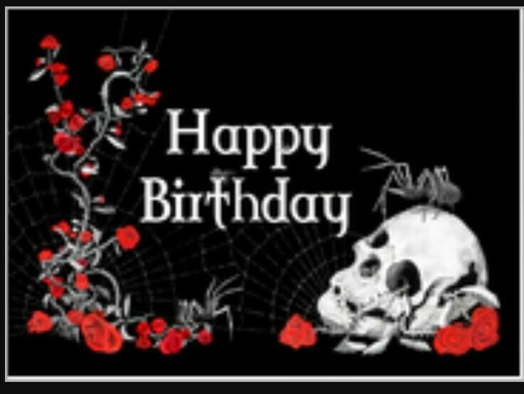 Happy Birthday Skull Happy Birthday Gothic Happy Birthday Skulls