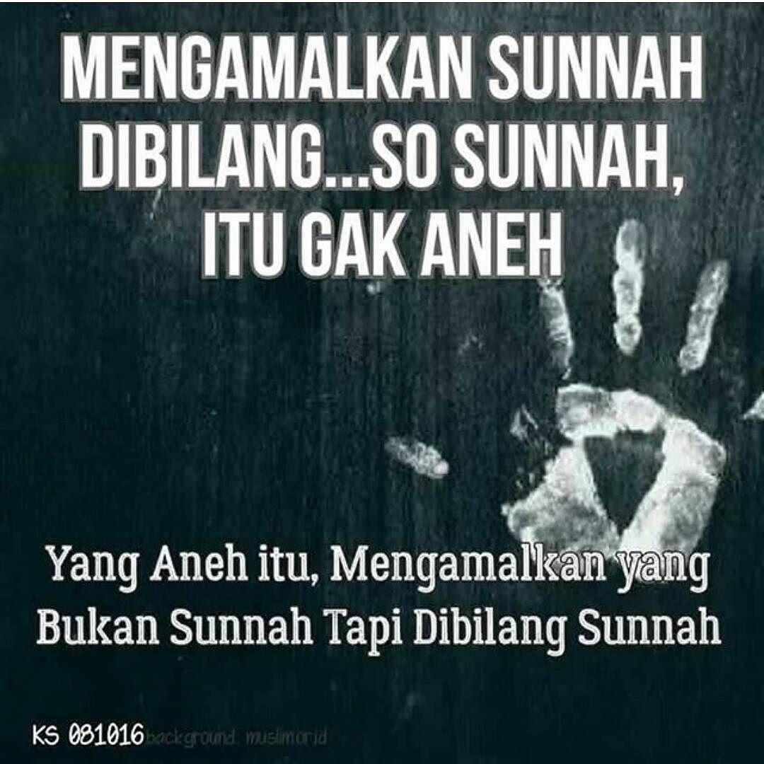 Ketika Seseorang Mengikuti Sunnah Bersiaplah Jadi Orang Terasing