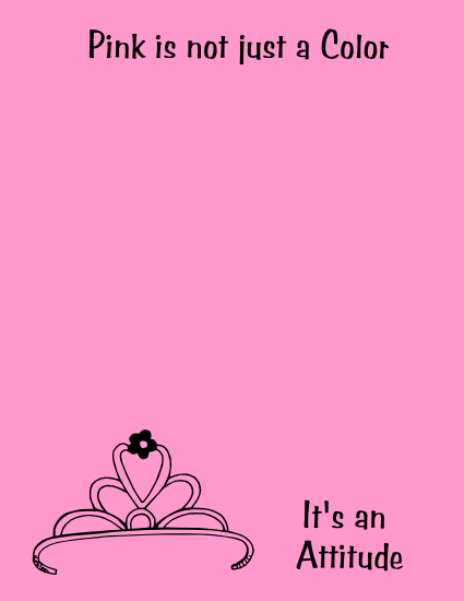 Pink Is Not Just A Color It S An Attitude