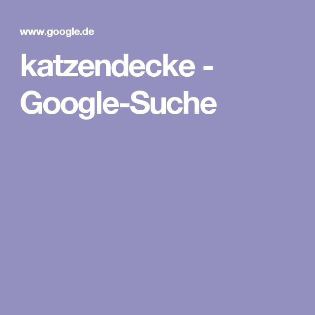 katzendecke - Google-Suche