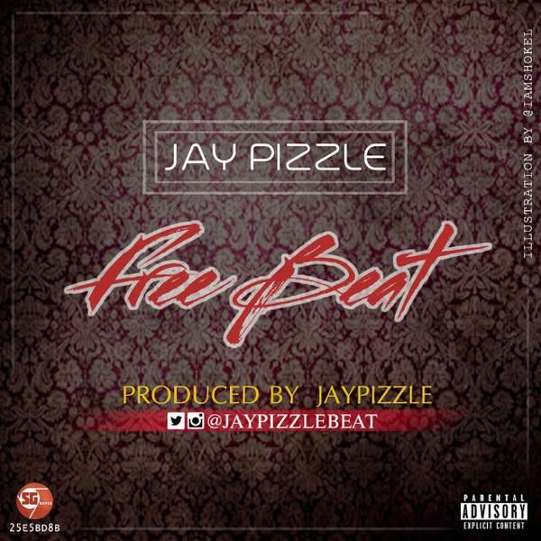 DOWNLOAD INSTRUMENTAL: #FreeBeat By Jay Pizzle | NaijaBeatZone Com